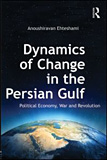 Dynamics of Change in the Persian Gulf